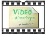 Tar du videoutfordringen?