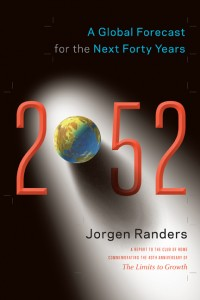Jørgen Randers, 2052 A Global Forecast for the Next 40 Years